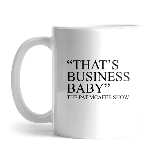 That's Business Baby Mug
