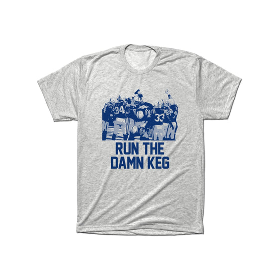 Run The Damn Keg T-Shirt