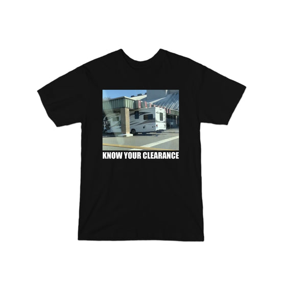 5a99e138 Know Your Clearance T-Shirt