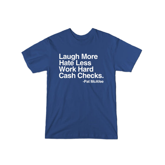 Laugh More T-Shirt