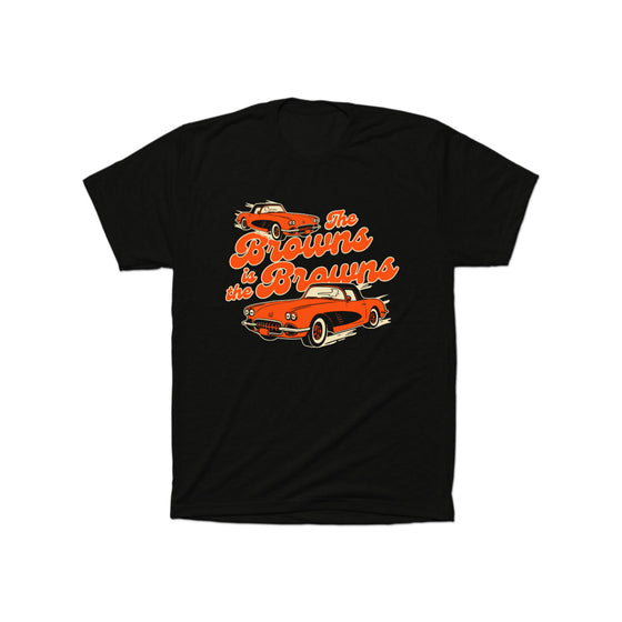 The Browns is the Browns T-Shirt