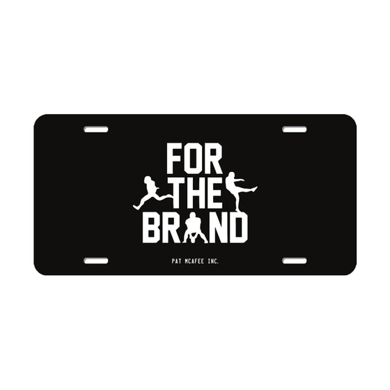 For The Brand License Plate