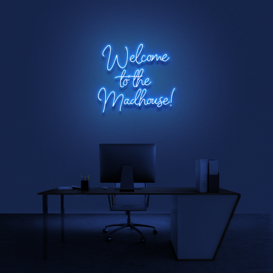 'Welcome to the Madhouse!' Neon Sign