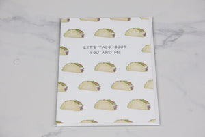 You and Me Taco Love Card - Sswing Lifestyle Company