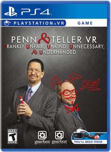 Penn & Teller VR: Frankly Unfair Unkind Unnecessary & Underhanded (Playstation 4 / PS4)