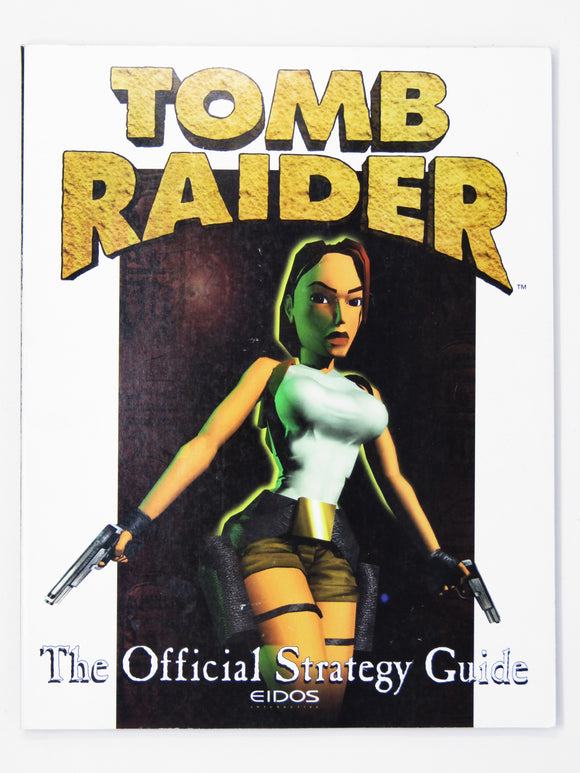 Tomb Raider: The Official Strategy Guide (Game Guide)
