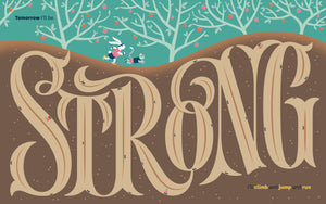 """Strong"" Print"