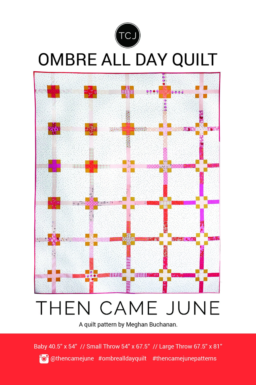 Ombre All Day Quilt Pattern Then Came June
