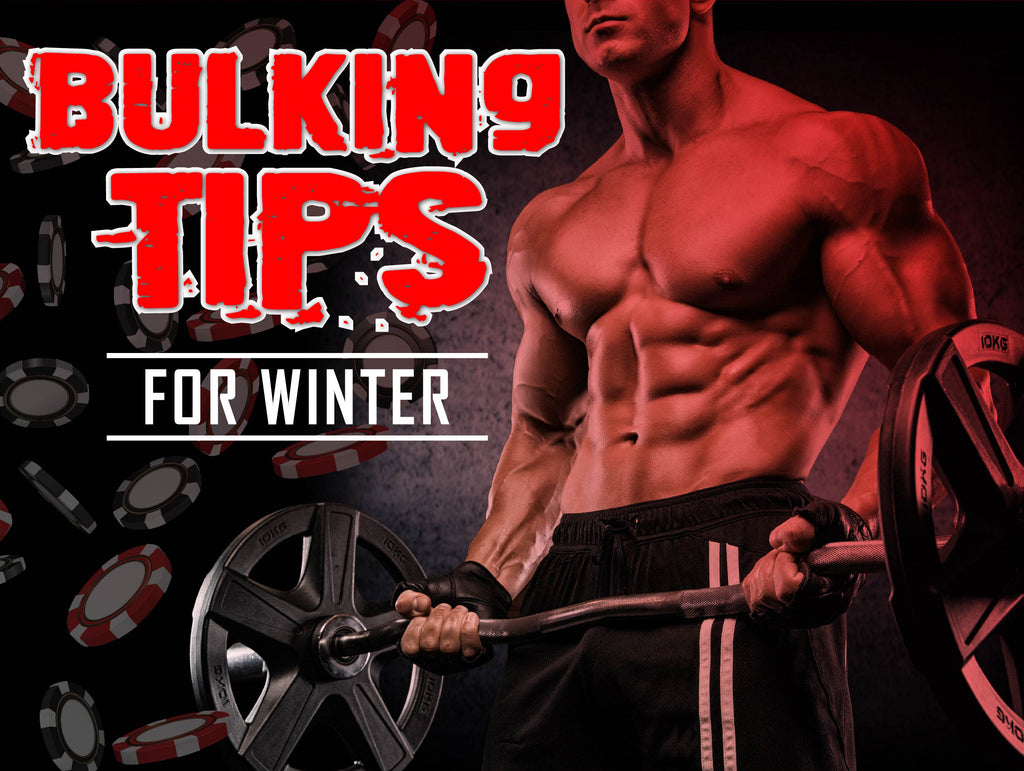 Bulking Tips For Winter