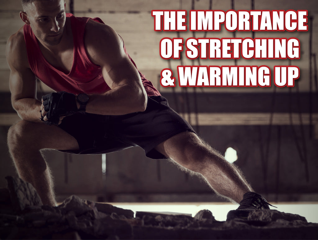 The Importance of Stretching and Warming Up