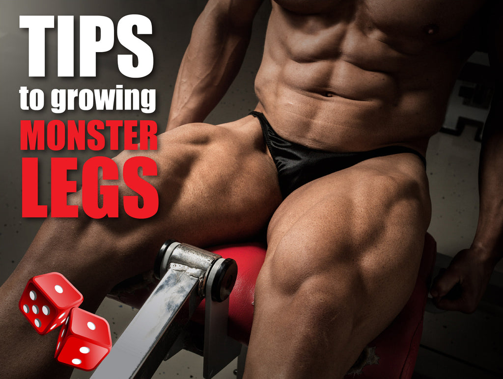 Tips To Grow Bigger Monster Legs