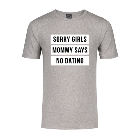 T-Shirt No Dating (Mommy)
