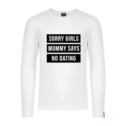 Longsleeve No Dating (Mommy)