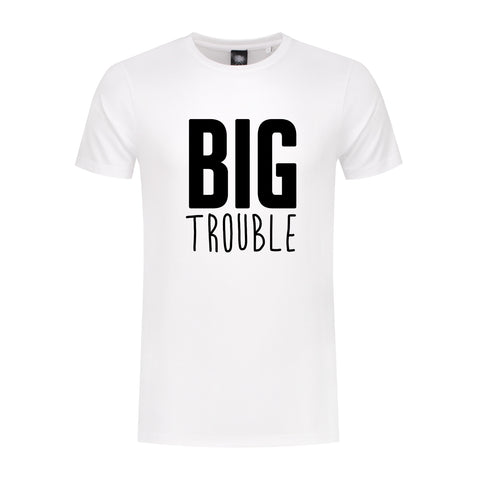 T-Shirt Big Trouble