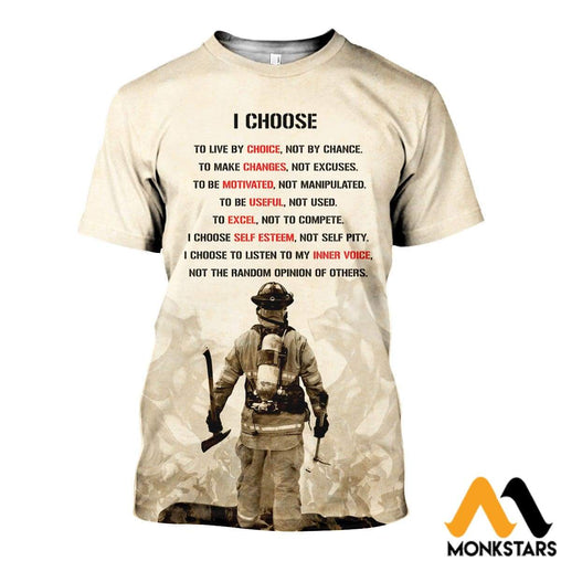 3D All Over Printed I Choose To Live By Choice Firefighter Shirts And Shorts T-Shirt / Xs Clothes