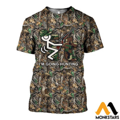 3D All Over Printed It Im Going Hunting Clothes T-Shirt / Xs