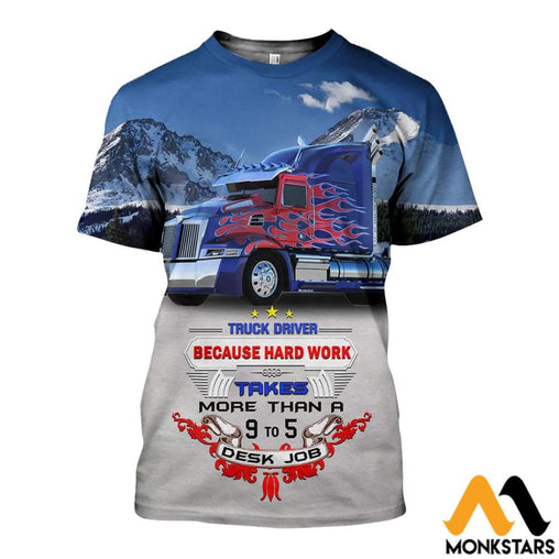 3D All Over Printed Truck Driver 9 To 5 Shirts And Shorts T-Shirt / Xs Clothes
