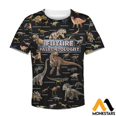 Kid 3D All Over Printed Future Paleontologist Shirts And Shorts T-Shirt / Toddler 2T Clothes