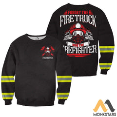 Ride The Firefighter 3D All Over Printed Shirts For Men & Women Long-Sleeved Shirt / Xs Clothes