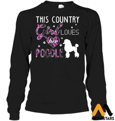 This Country Girl Loves Her Poodle Gildan 6.1Oz Long Sleeve / Black S Apparel