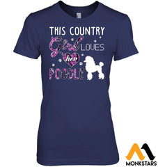 This Country Girl Loves Her Poodle Hanes Womens Nano-T / Navy S Apparel