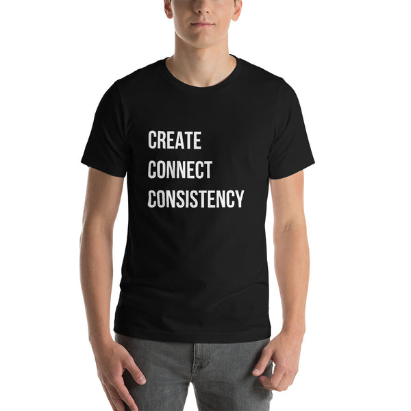 Create Connect Consistency T-Shirt