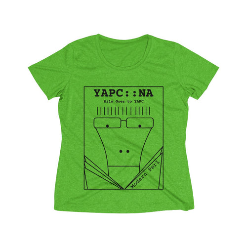 Milo Goes to YAPC (Women's Heather Wicking Tee)