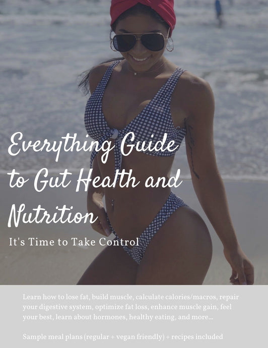 Everything Guide to Gut Health and Nutrition