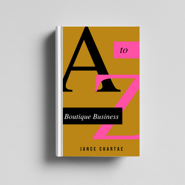 Boutique Business: A to Z