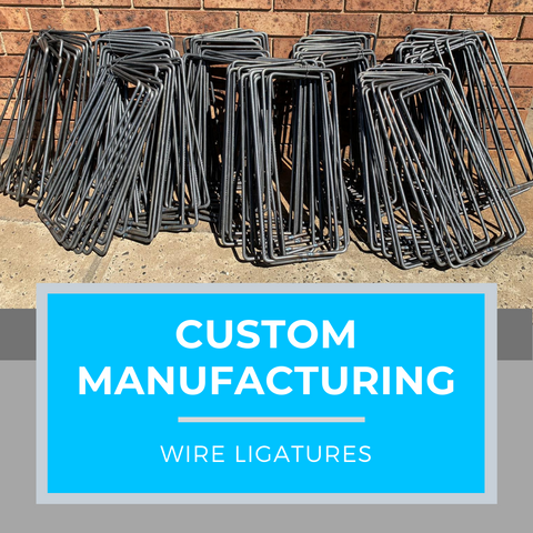 custom manufacturing wire ligatures