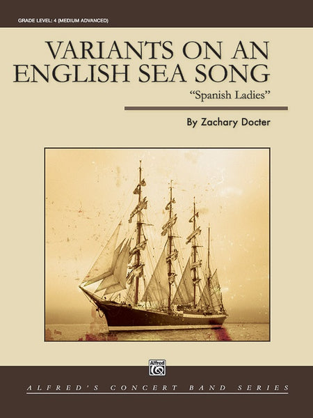 "Variants On An English Sea Song ""Spanish Ladies"" By Zachary Docter from Haggertys Music"