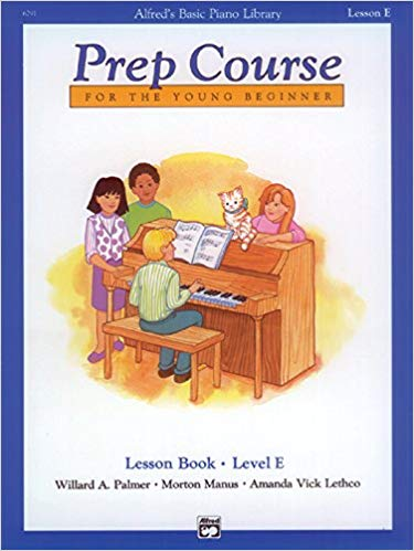 Alfred's Basic Piano Prep Course Lesson Book, Bk E: For the Young Beginner (Alfred's Basic Piano Library) Paperback