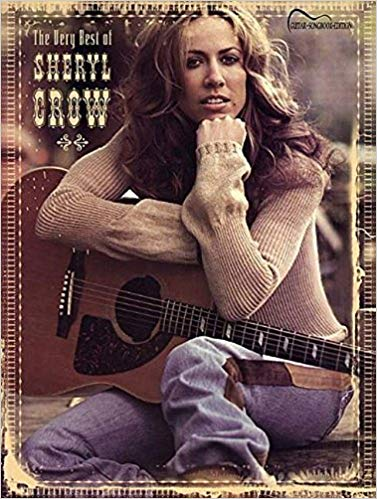 The Very Best of Sheryl Crow: Guitar Songbook Edition (Tab)