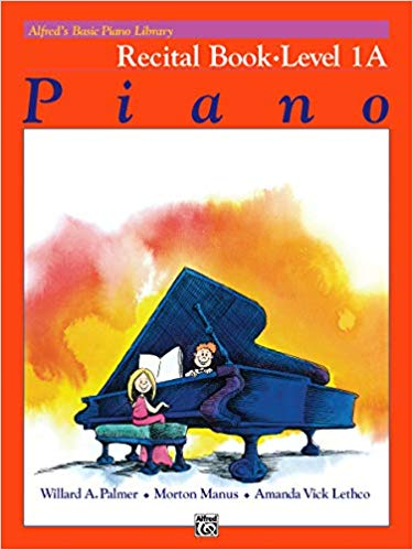 Alfred's Basic Piano Library: Recital Book, Level 1A Paperback