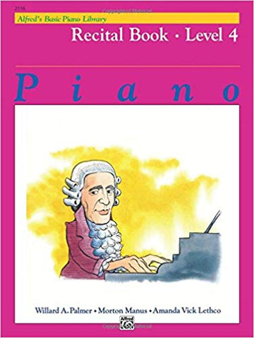 Alfred's Basic Piano Library Recital Book, Bk 4 Paperback