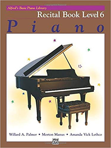 Alfred's Basic Piano Library Recital Book, Bk 6 Paperback