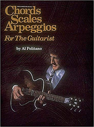The Complete Book: Chords, Scales, and Arpeggios for the Guitarist