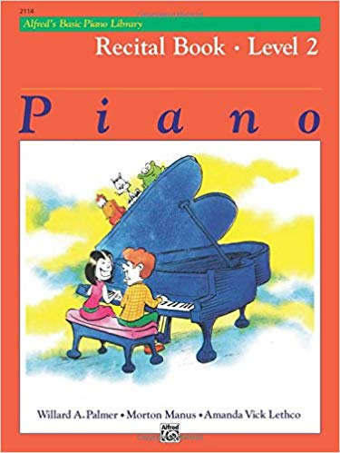 Alfred's Basic Piano Library Recital Book, Bk 2 3rd Edition