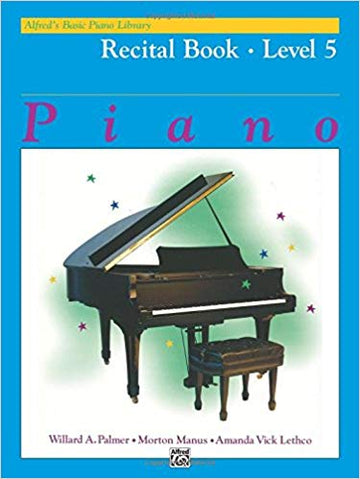 Alfred's Basic Piano Course Recital Book Level 5