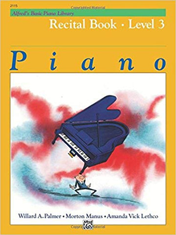 Alfred's Basic Piano Library Recital Book, Bk 3 Paperback