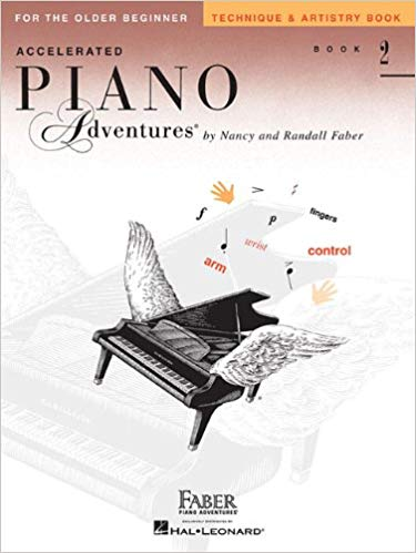 Accelerated Piano Adventures for the Older Beginner: Technique & Artistry Book 2 Paperback
