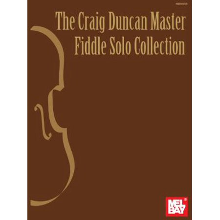 The Craig Duncan Master Fiddle Solo Collection Book