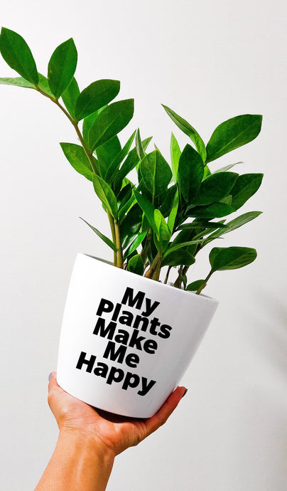 Pot - My Plants Make Me Happy