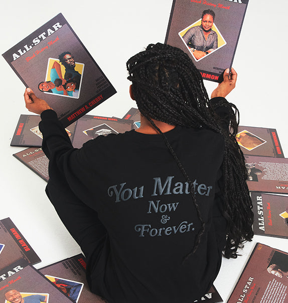 You Matter Now & Forever Long Sleeve T-Shirt - Black