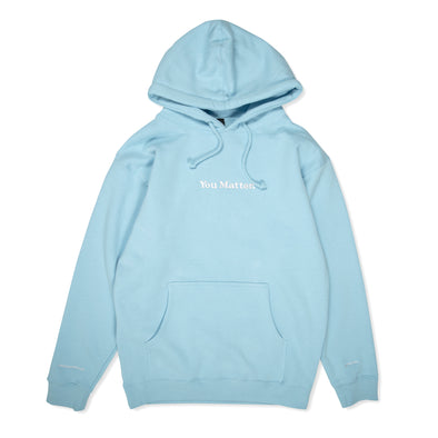 You Matter Hoodie - Baby Blue