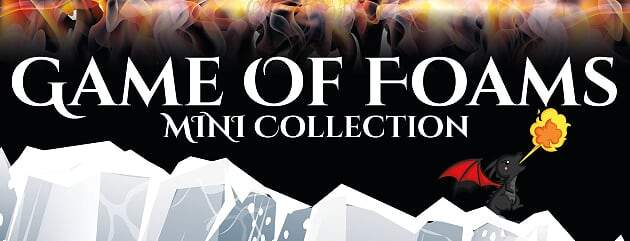 Game of Foams Collection Launch