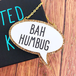 Bah Humbug Acrylic Necklace