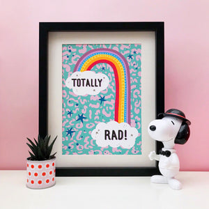 Totally Rad Print