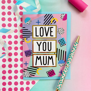 Love You Mum Card
