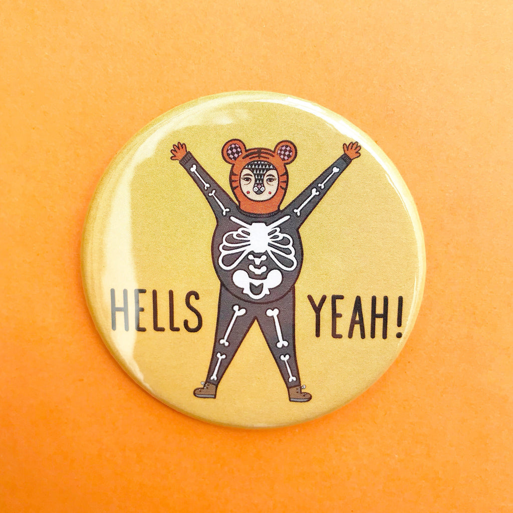 Hells Yeah Tiger Skeleton Button Badge